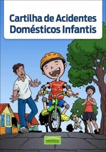Cartilha Acidentes Domésticos Infantis
